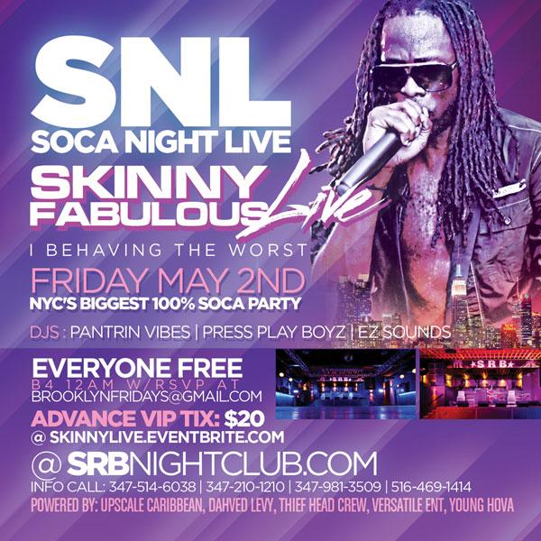 Brooklyn Fridays featuring Skinny Fabulous Live
