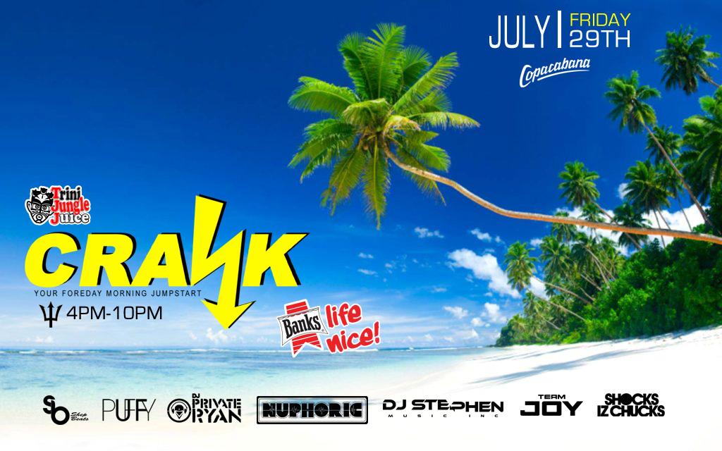 CRANK: Trini Jungle Juice Beach Cooler Party