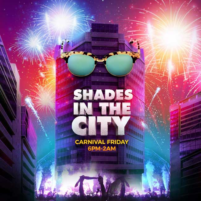 Shades In The City Drinks Inclusive