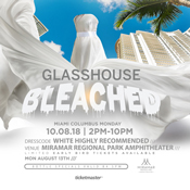 Glasshouse Miami 2018 'Bleached'