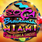 Soca Brainwash Miami 2018 'The Tequila Sunset'