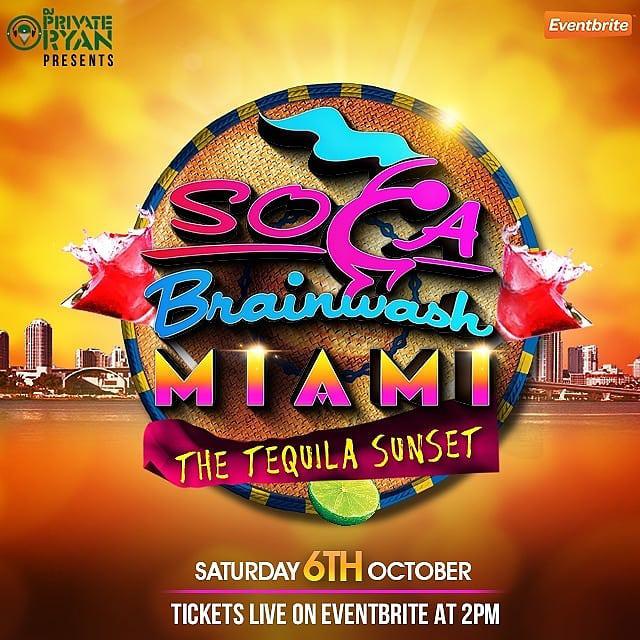 "Soca Brainwash Miami 2018 ""The Tequila Sunset"""