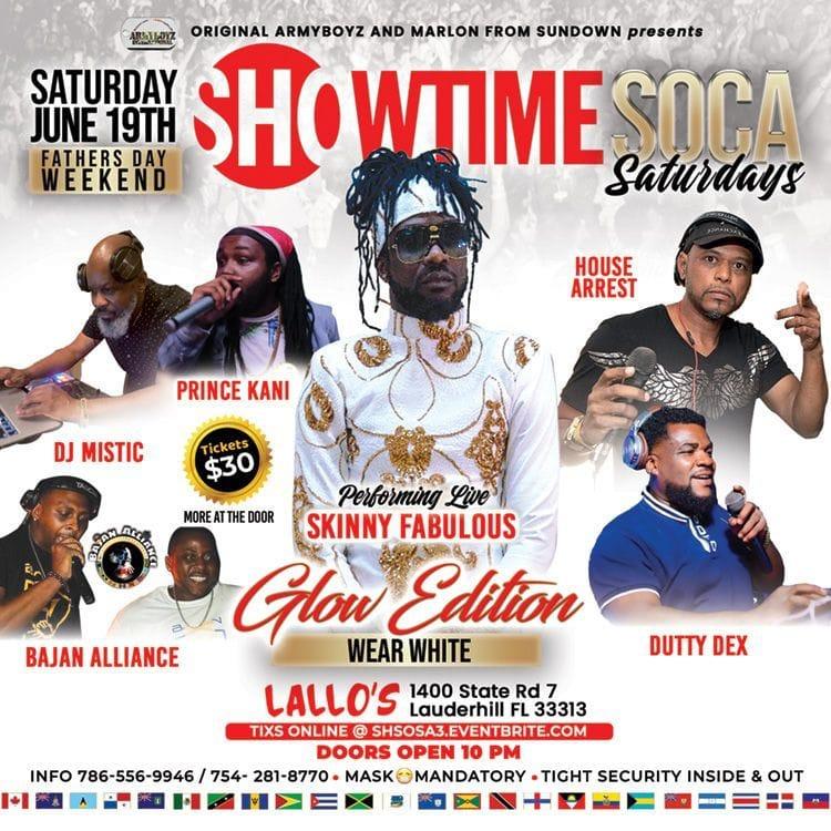 Showtime Soca Saturdays ft. Skinny Fabulous Live