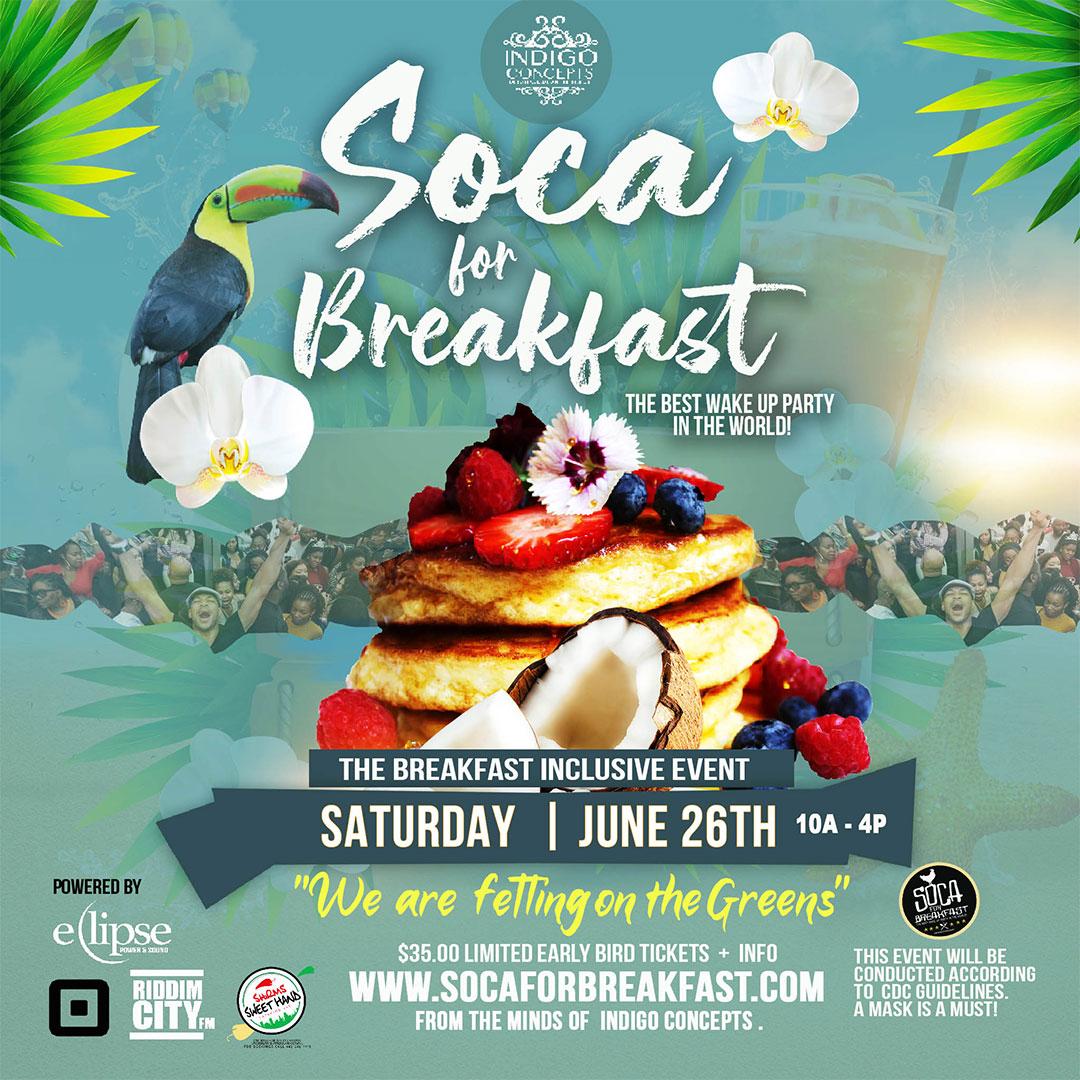 Soca For Breakfast