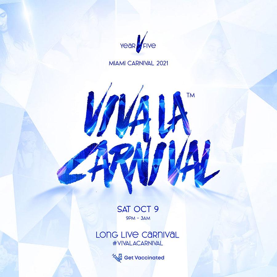 Viva La Carnival V (Miami Carnival 2021)