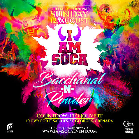 I Am Soca - Bacchanal N Powder in Grenada