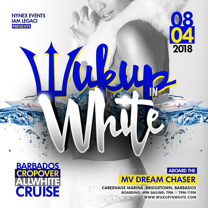 Wuk Up In White The Annual All White Boat Ride Sat. August 4th • Barbados Crop Over 2018